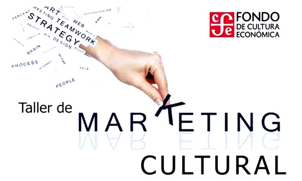 Fondo Editorial de Cultura Económica (FEC) - Taller de Marketing Cultural