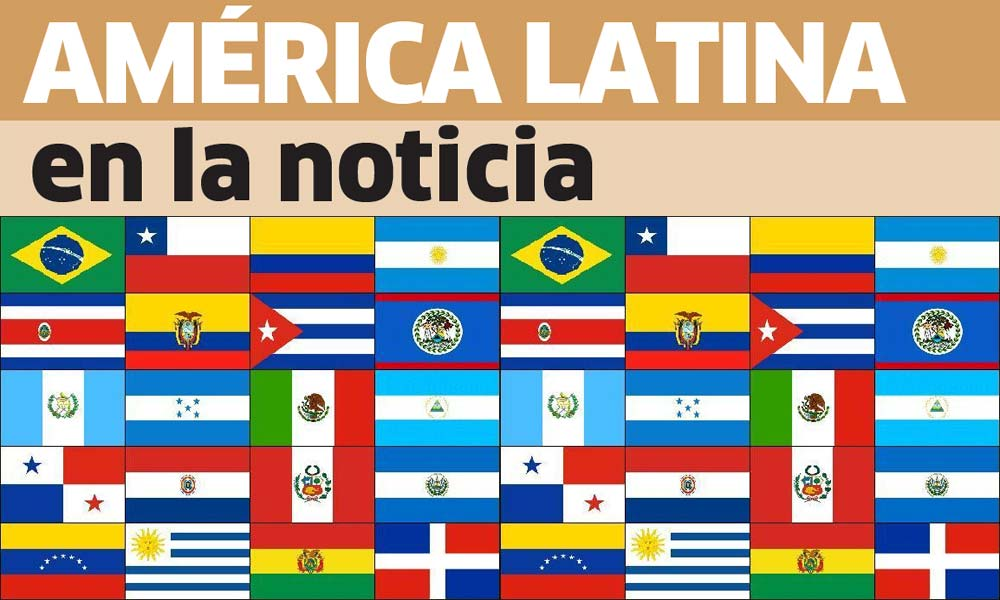 América Latina en la noticia